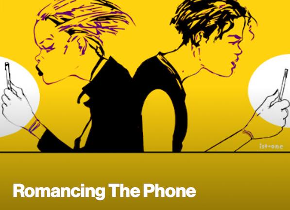 romancing the phone